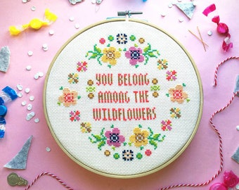 Quote cross stitch pattern flower cross stitch funny cross stitch chart cool cross stitch sampler embroidery You belong among the wildflower