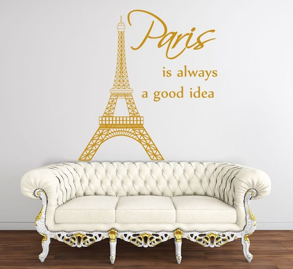 Paris Wall Decals Quote Paris Is Always A Good Idea Vinyl Etsy