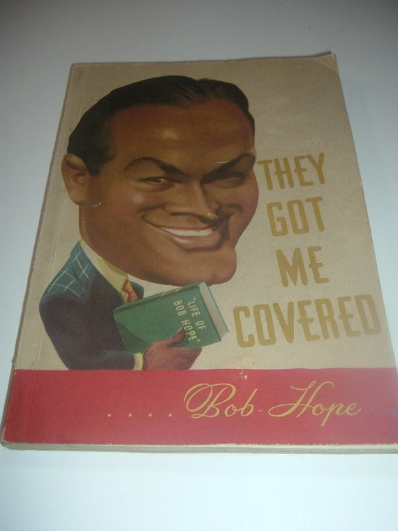 Bob Hope 1st Edition Book They Got Me Covered 1941 Bing Crosby Introduction