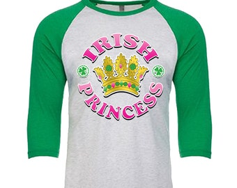 IRISH - Princess - Unisex Tri-Blend 3/4 Sleeve Raglan Baseball T-Shirt - Sizes XS-3XL in 14 Colors!