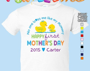 Happy First Mother's Day T-Shirt - No One Loves me Like my Mommy - Boys - infant - Personalized w/Name & Year