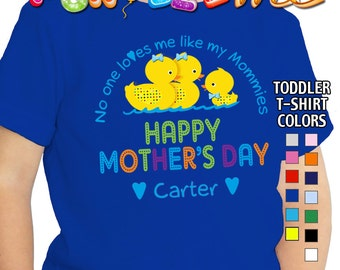 Happy Mother's Day T-Shirt - No One Loves me Like my Mommies - Boys - Toddler - Personalized with Name (Gay / Lesbian / 2 Mommies)
