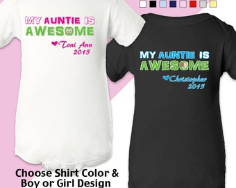 My Auntie is Awesome - Personalized with Name & Year. Bodysuit - Boys / Girls. New Baby / Shower Gift / Birthday
