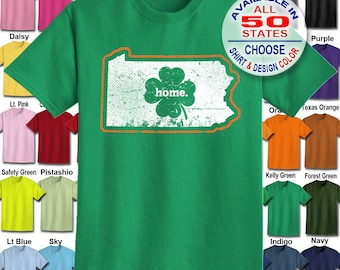 Pennsylvania Home State Irish Shamrock  T-Shirt - Adult Unisex - We carry sizes S - 5XL in 30 Colors!