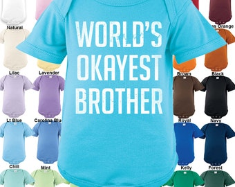 World's Okayest Brother Bodysuit - Boys / Girls