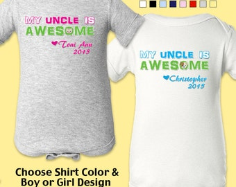 My Uncle is Awesome - Personalized with Name & Year. Bodysuit - Boys / Girls. New Baby / Shower Gift / Birthday