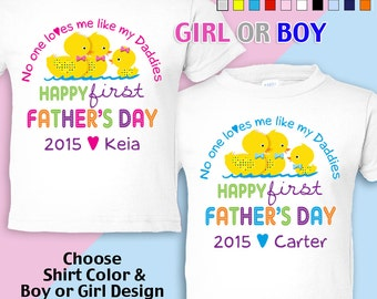 Happy First Father's Day T-Shirt - No One Loves me Like my Daddies  Girls/Boys infant Personalized w/Name & Year (Gay / Lesbian / 2 Daddies)