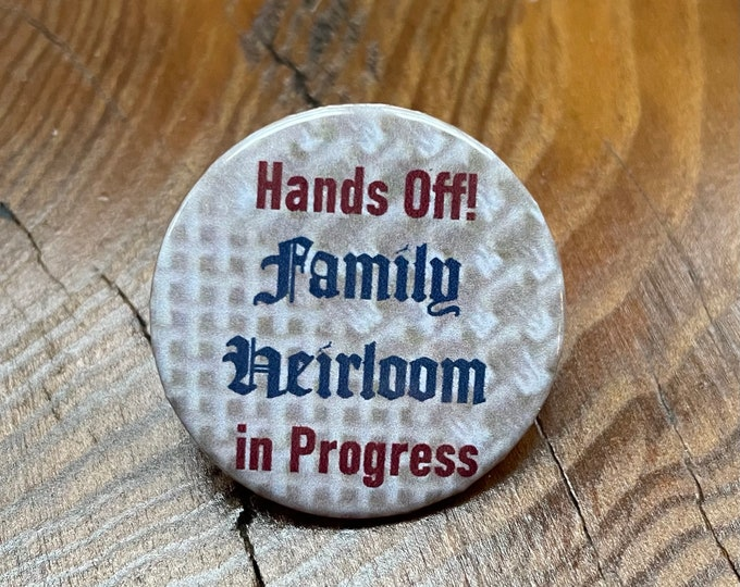 Needlepoint - Hands Off! Family Heirloom in Progress Needle Minder Magnet --Gift or Stocking Stuffer for Stitchers