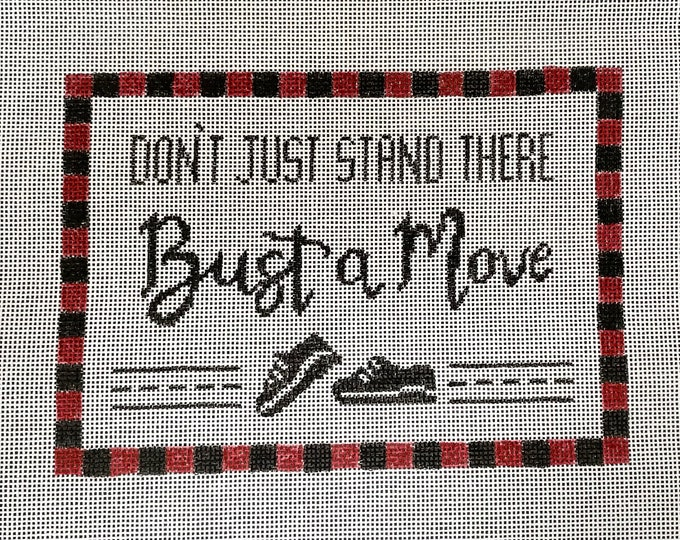 PRE-ORDER Hand Painted Bust a Move Needlepoint Canvas
