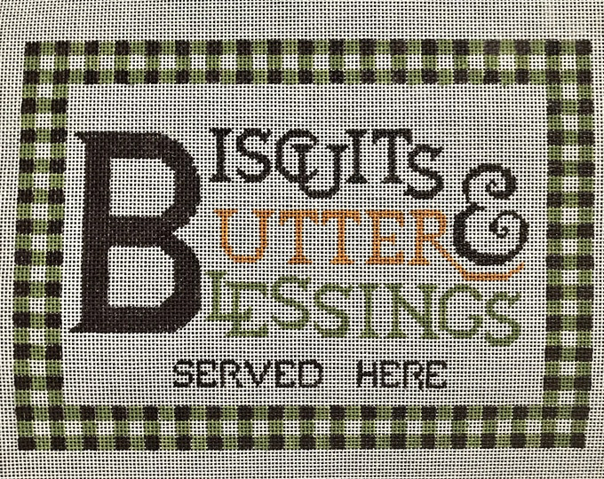 Biscuits, Butter & Blessings Hand Painted Needlepoint Canvas