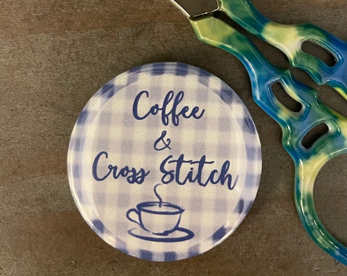 Coffee & Cross Stitch Needle Minder Magnet - Great gift