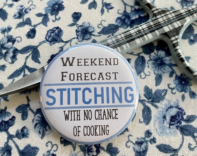 Weekend Forecast: Stitching with no chance of COOKING- Needle Minder Magnet --Gift or Stocking Stuffer for Stitchers