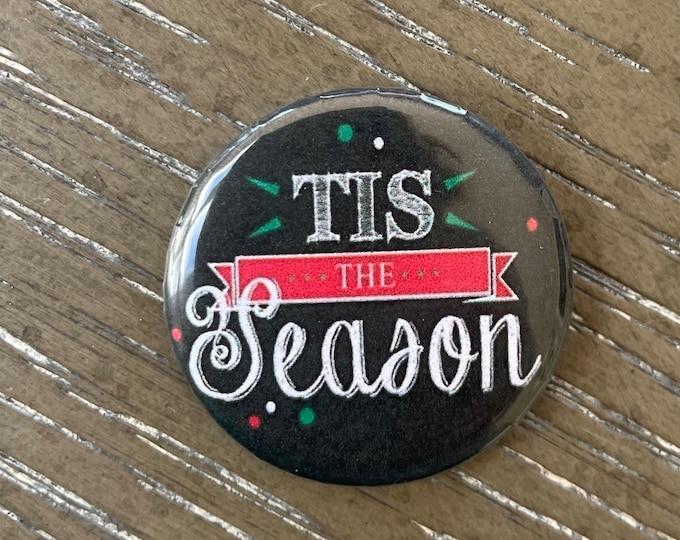 Tis the Season Holiday Needle Minder Magnet --Gift or Stocking Stuffer for Stitchers