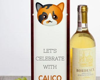 Let's celebrate with Calico cat. A wine box with the cute Art-Dog cat