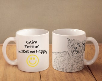 "Cairn Terrier- mug with a dog and description:""... makes me happy"" High quality ceramic mug. Dog Lover Gift, Christmas Gift"