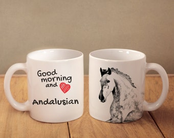 """Andalusian - mug with a horse and description:""""Good morning and love..."""" High quality ceramic mug. Dog Lover Gift, Christmas Gift"""