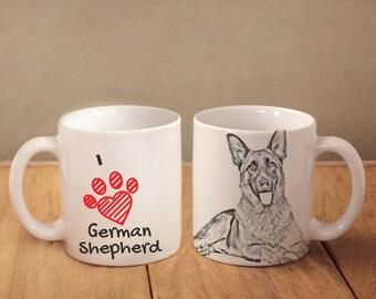 """German Shepherd- mug with a dog and description:""""I love ..."""" High quality ceramic mug. Dog Lover Gift, Christmas Gift"""