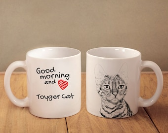 "Toyger - mug with a cat and description:""Good morning and love..."" High quality ceramic mug. Dog Lover Gift, Christmas Gift"