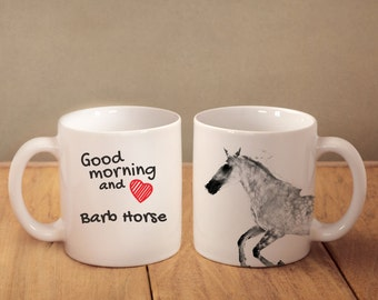 """Barb horse - mug with a horse and description:""""Good morning and love..."""" High quality ceramic mug. Dog Lover Gift, Christmas Gift"""
