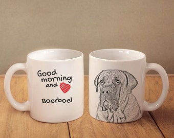 "Boerboel - a mug with a dog. ""Good morning and love..."". High quality ceramic mug. NEW COLLECTION! Dog Lover Gift, Christmas Gift"
