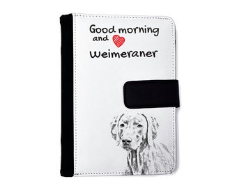 Weimaraner- Notebook with the calendar of eco-leather with an image of a dog! NEW COLLECTION!