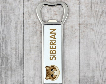 A beer bottle opener with a Siberian cat. A new collection with the cute Art-Dog cat