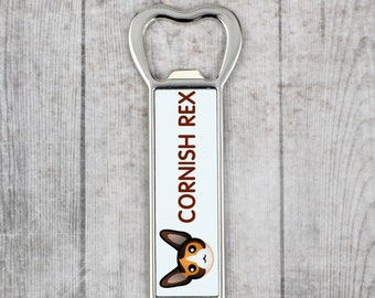 A beer bottle opener with a Cornish Rex cat. A new collection with the cute Art-Dog cat
