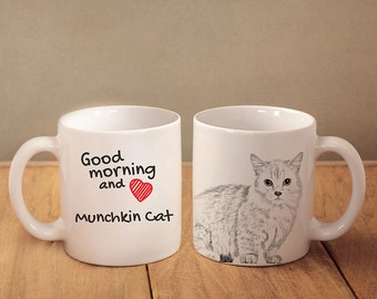 "Munchkin- mug with a cat and description:""Good morning and love..."" High quality ceramic mug. Dog Lover Gift, Christmas Gift"