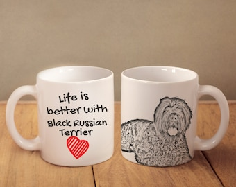 """Black Russian Terrier - mug with a dog - heart shape . """"Life is better with..."""". High quality ceramic mug"""