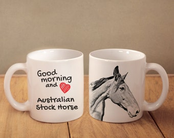 """Australian Stock Horse - mug with a horse and description:""""Good morning and love..."""" High quality ceramic mug. NEW COLLECTION!"""