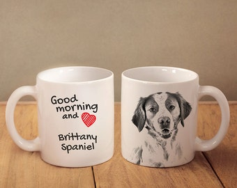 """Brittanyspaniel - a mug with a dog. """"Good morning and love..."""". High quality ceramic mug. NEW COLLECTION! Dog Lover Gift, Christmas Gift"""