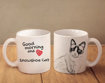 "Snowshoe  - mug with a cat and description:""Good morning and love..."" High quality ceramic mug. Dog Lover Gift, Christmas Gift"