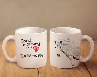 """Fjord horse- mug with a horse and description:""""Good morning and love..."""" High quality ceramic mug. Dog Lover Gift, Christmas Gift"""
