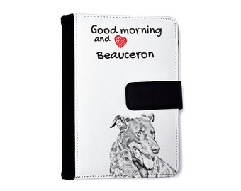 Beauceron- Notebook with the calendar of eco-leather with an image of a dog! NEW COLLECTION!