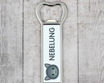A beer bottle opener with a Nebelung cat. A new collection with the cute Art-Dog cat