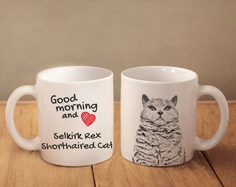 "Selkirk rex l shorthaired - mug with a cat and description:""Good morning and love..."" High quality ceramic mug. NEW COLLECTION!"