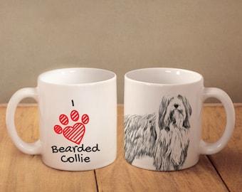 "Bearded Collie- mug with a dog and description:""I love ..."" High quality ceramic mug. Dog Lover Gift, Christmas Gift"