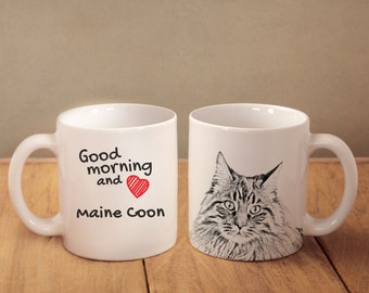 """Maine Coon - mug with a cat and description:""""Good morning and love..."""" High quality ceramic mug. Dog Lover Gift, Christmas Gift"""