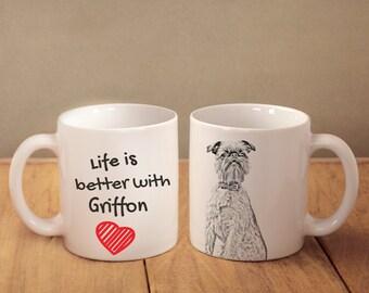 "Brussels Griffon - mug with a dog - heart shape . ""Life is better with..."". High quality ceramic mug"