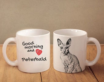 "Peterbald - mug with a cat and description:""Good morning and love..."" High quality ceramic mug. Dog Lover Gift, Christmas Gift"