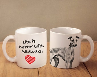 "Azawakh - mug with a dog - heart shape . ""Life is better with..."". High quality ceramic mug. Dog Lover Gift, Christmas Gift"