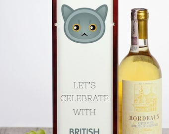Let's celebrate with British Shorthair cat. A wine box with the cute Art-Dog cat