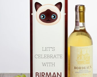 Let's celebrate with Birman cat. A wine box with the cute Art-Dog cat