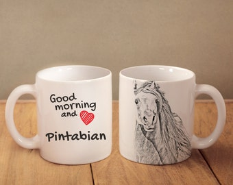 "Pintabian - mug with a horse and description:""Good morning and love..."" High quality ceramic mug. Dog Lover Gift, Christmas Gift"