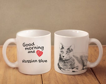 "Russian Blue - mug with a cat and description:""Good morning and love..."" High quality ceramic mug. Dog Lover Gift, Christmas Gift"