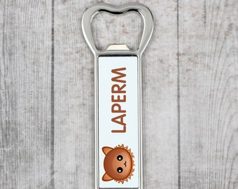 A beer bottle opener with a LaPerm cat. A new collection with the cute Art-Dog cat