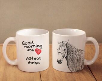 "Azteca - mug with a horse and description:""Good morning and love..."" High quality ceramic mug. Dog Lover Gift, Christmas Gift"