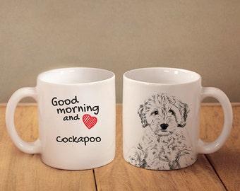 """Cockapoo - a mug with a dog. """"Good morning and love..."""". High quality ceramic mug. NEW COLLECTION! Dog Lover Gift, Christmas Gift"""