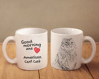 "American Curl - mug with a cat and description:""Good morning and love..."" High quality ceramic mug. Dog Lover Gift, Christmas Gift"