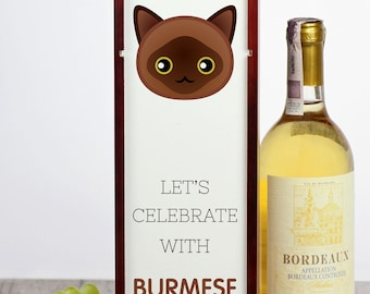 Let's celebrate with Burmese cat. A wine box with the cute Art-Dog cat